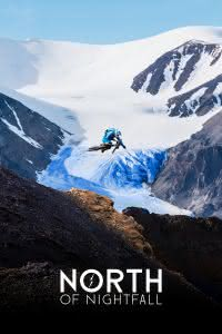 "Poster z filmu ""North of Nightfall"""
