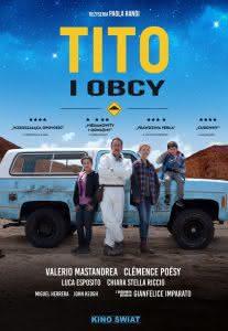 """Poster z filmu """"Tito i obcy"""""""