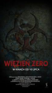 """Plakat filmu """"Więzień zero"""""""