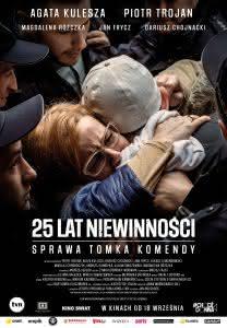 """Plakat filmu """"25 lat niewinności. Sprawa Tomka Komendy"""""""