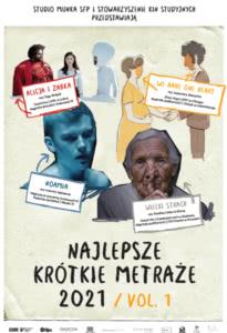 Najlepsze polskie krótkie metraże 2021. Vol 1