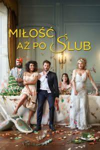 """Poster z filmu """"Miłość aż po ślub"""""""