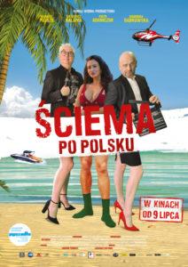 "Plakat filmu ""Ściema po polsku"""